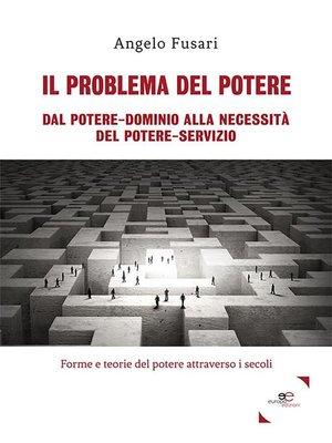 cover image of Il problema del potere