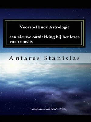 cover image of Voorspellende Astrologie, Een Nieuwe Ontdekking Bij Het Lezen Van Transits