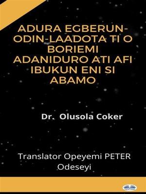 cover image of Ádúrà Egberun-Odin-Laadota Ti O Bori Emi Adaniduro Ati Afi Ibukun Eni Si Abamo