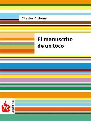 cover image of El manuscrito de un loco (low cost). Edición limitada