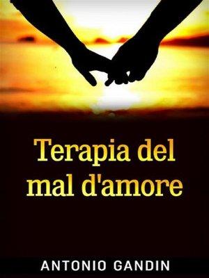 cover image of Terapia del mal d'amore