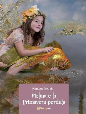 cover image of Melina e la primavera perduta