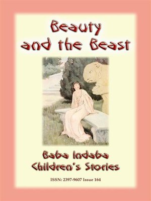 cover image of BEAUTY AND THE BEAST – a Classic European Children's Story