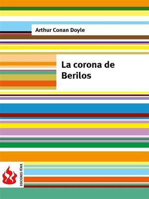 cover image of La corona de berilos (low cost). Edición limitada