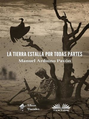 cover image of La Tierra Estalla Por Todas Partes