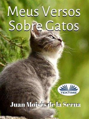 cover image of Meus Versos Sobre Gatos
