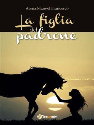 cover image of La figlia del padrone