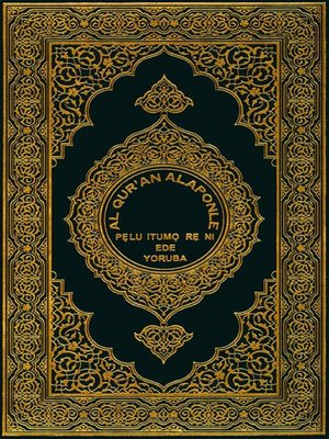 cover image of Translation of the Meanings of the Noble Quran (Al-Qur'an Nilẹ) In the Yoruba Language