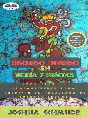 cover image of Discurso Inverso En Teoría Y Práctica