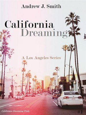 cover image of Arrival in Los Angeles (#1 of California Dreaming)--A Los Angeles Series