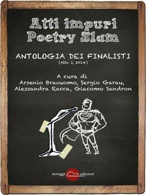 cover image of Atti Impuri Poetry Slam