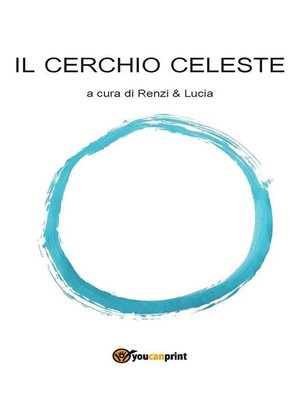 cover image of Il Cerchio Celeste
