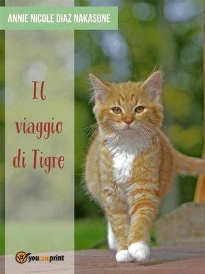 cover image of Il Viaggio di Tigre