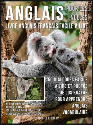 cover image of Anglais Pour Les Nulles--Livre Anglais Français Facile a Lire