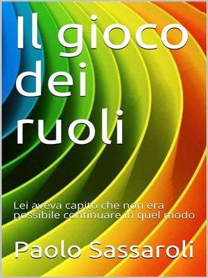 cover image of Il gioco dei ruoli