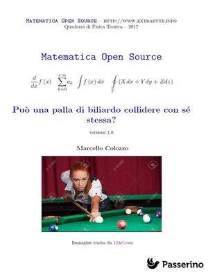 cover image of Può una palla di biliardo collidere con sé stessa?
