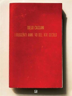 cover image of I ruggenti anni 40 del XXI secolo