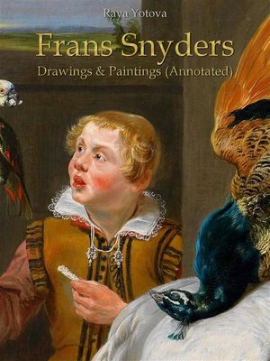 cover image of Frans Snyders--Drawings & Paintings (Annotated)
