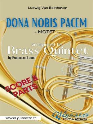 cover image of Dona Nobis Pacem--Brass Quintet--Score & Parts