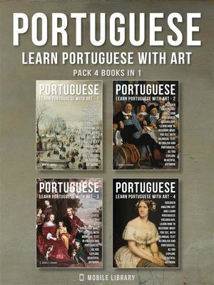 cover image of Pack 4 Books in 1--Portuguese--Learn Portuguese with Art