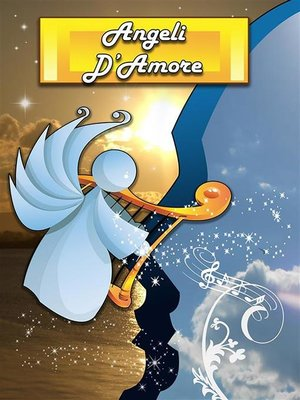 cover image of Angeli d'amore