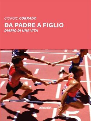cover image of Da padre a figlio