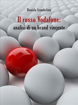 cover image of Il rosso Vodafone--analisi di un brand vincente