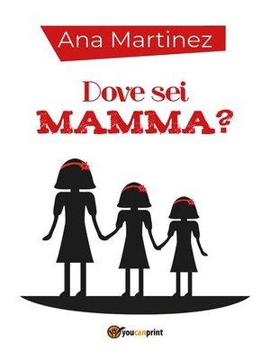 cover image of Dove sei mamma?