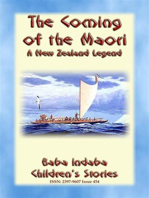 cover image of THE COMING OF THE MAORI--A Legend of New Zealand