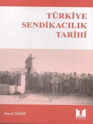 cover image of Türkiye Sendikacılık Tarihi