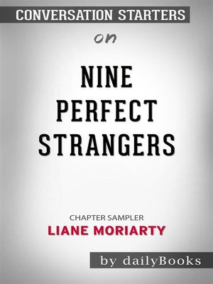cover image of Nine Perfect Strangers--by Liane Moriarty​​​​​​​ | Conversation Starters