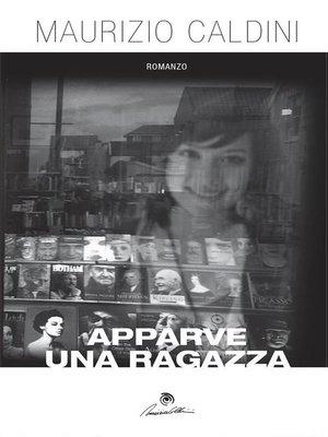 cover image of Apparve una ragazza