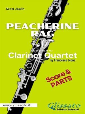 cover image of Peacherine Rag--Clarinet Quartet (parts&score)