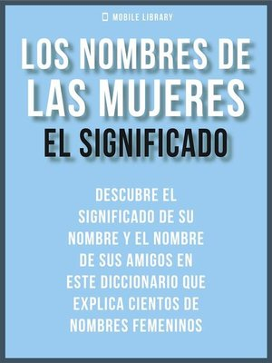 cover image of Los Nombres de Mujeres--El Significado
