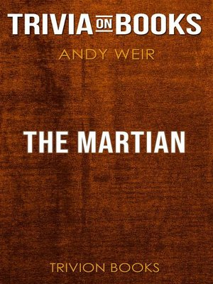 cover image of The Martian by Andy Weir (Trivia-On-Books)