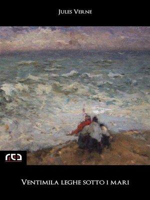cover image of Ventimila leghe sotto i mari