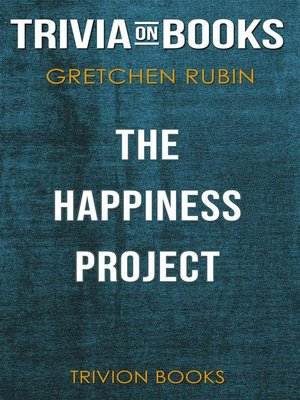 cover image of The Happiness Project by Gretchen Rubin (Trivia-On-Books)
