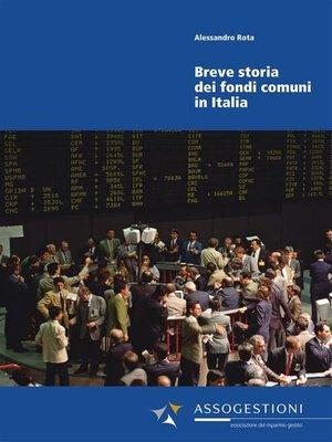 cover image of Breve storia dei fondi comuni in Italia