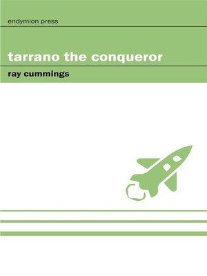 cover image of Tarrano the Conqueror