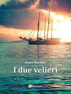 cover image of I due velieri