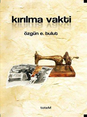cover image of Kırılma Vakti