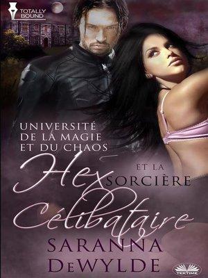 cover image of Hex Et La Sorcière Célibataire