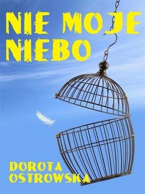 cover image of Nie moje niebo