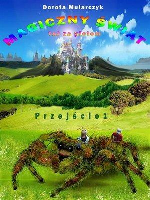 cover image of Magiczny świat tuż za płotem