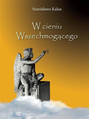 cover image of W cieniu Wszechmogącego. In the Shadow of the Almighty God