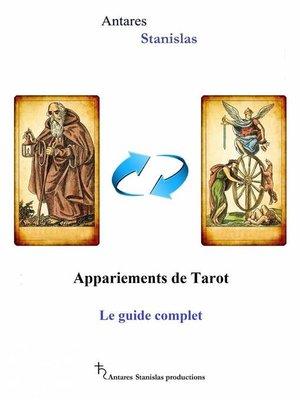 cover image of Appariements De Tarot. Le Guide Complet