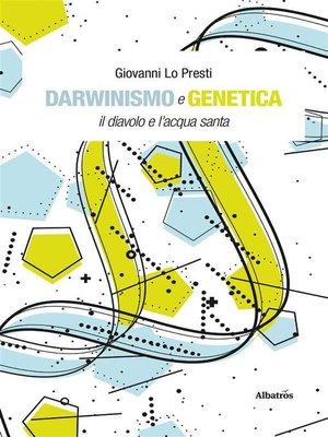 cover image of Darwinismo e genetica