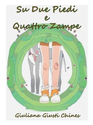 cover image of Su due piedi e quattro zampe--III edizione