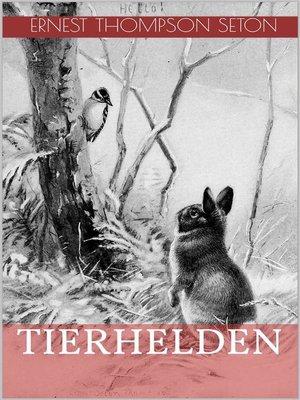 cover image of Tierhelden (Illustrierte Ausgabe)