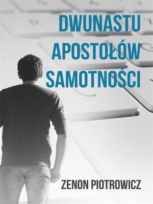 cover image of Dwunastu apostołów samotności